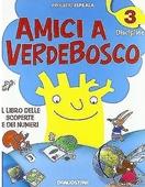 Copertina dell'audiolibro Amici a Verdebosco 3 – Discipline di PROGETTO ESPE.RI.A