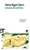 Copertina dell'audiolibro Amore di confine di RIGONI STERN, Mario