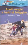 Copertina dell'audiolibro Anelli magici e ladri di fuliggine di DENTI, Roberto