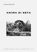 Copertina dell'audiolibro Anima di seta di BOSCHIN, Bruna