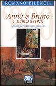 Copertina dell'audiolibro Anna e Bruno e altri racconti di BILENCHI, Romano