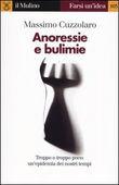 Copertina dell'audiolibro Anoressia e bulimia di CUZZOLARO, Massimo