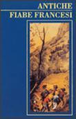 Copertina dell'audiolibro Antiche fiabe francesi di ^ANTICHE...