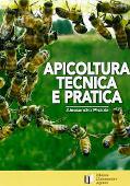Copertina dell'audiolibro Apicoltura tecnica e pratica di PISTOIA, Alessandro
