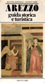 Copertina dell'audiolibro Arezzo: guida storica e turistica di MARTELLI, Matteo - NIBBI, Filippo
