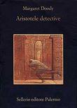 Copertina dell'audiolibro Aristotele detective di DOODY, Margaret