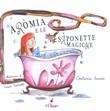 Copertina dell'audiolibro Aròmia e le saponette magiche di SAVINI, Costanza - PRATICELLI, Cinzia
