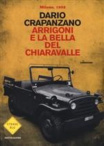 Copertina dell'audiolibro Arrigoni e la bella del Chiaravalle di CRAPANZANO, Dario