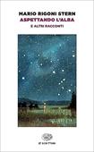 Copertina dell'audiolibro Aspettando l'alba di STERN RIGONI, Maio
