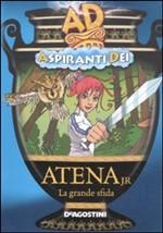 Copertina dell'audiolibro Aspiranti Dei: Atena jr la grande sfida