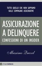 Copertina dell'audiolibro Assicurazione a delinquere di QUEZEL, Massimo