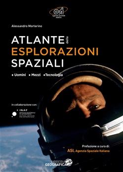 Copertina dell'audiolibro Atlante delle esplorazioni spaziali di MORTARINO, Alessandro