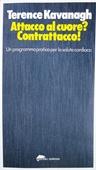 Copertina dell'audiolibro Attacco al cuore? Contrattacco! di KAVANAGH, Terence