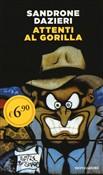 Copertina dell'audiolibro Attenti al Gorilla di DAZIERI, Sandrone
