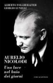 Copertina dell'audiolibro Aurelio Nicolodi di FOLGHERAITER, Alberto - LUNELLI, Giorgio