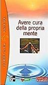 Copertina dell'audiolibro Avere cura della propria mente di ARDINO, V. - MESSINA, S. - PELLAI, A.