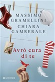 Copertina dell'audiolibro Avrò cura di te di GRAMELLINI, Massimo - GAMBERALE, Chiara