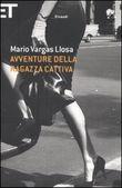 Copertina dell'audiolibro Avventure della ragazza cattiva di VARGAS LLOSA, Mario