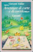 Copertina dell'audiolibro Avventure di corte e di cortile di ARPINO, Giovanni