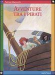 Copertina dell'audiolibro Avventure tra i pirati di MARZOCCHI, Patrizia