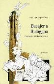 Copertina dell'audiolibro Bacajèr a Bulåggna (dialetto bolognese) di LEPRI, Luigi