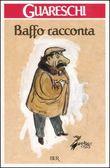 Copertina dell'audiolibro Baffo racconta di GUARESCHI, Giovannino