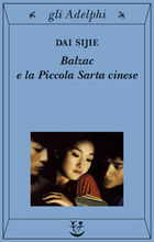 Copertina dell'audiolibro Balzac e la Piccola Sarta cinese di SIJIE, Dai