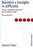 Copertina dell'audiolibro Bambini e famiglie in difficoltà di BERTOTTI, Teresa