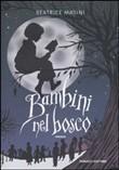 Copertina dell'audiolibro Bambini nel bosco di MASINI, Beatrice