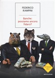 Copertina dell'audiolibro Banche: possiamo ancora fidarci?