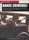 Copertina dell'audiolibro Bande criminali di ACCORSI, Andrea