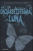 Copertina dell'audiolibro Beautiful creatures – La diciassettesima luna