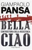 Copertina dell'audiolibro Bella Ciao di PANSA, Giampaolo
