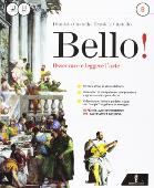 Copertina dell'audiolibro Bello! Osservare e leggere l'arte B di CASTELLO, Dioniso - CASTELLO, Daniele