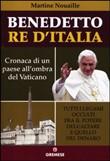 Copertina dell'audiolibro Benedetto re d'Italia: cronaca di un paese all'ombra del Vaticano