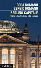 Copertina dell'audiolibro Berlino capitale : storie e luoghi di una città europea di ROMANO, Beda - ROMANO, Sergio
