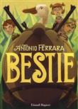 Copertina dell'audiolibro Bestie di FERRARA, Antonio