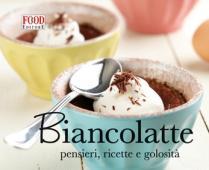 Copertina dell'audiolibro Biancolatte: pensieri, ricette e golosità di ^BIANCOLATTE