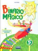 Copertina dell'audiolibro Binario magico 5 – sussidiario dei linguaggi di DENZI, Aldo