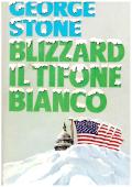 Copertina dell'audiolibro Blizzard, il tifone bianco di STONE, George (Traduzione di Paola Montagner)