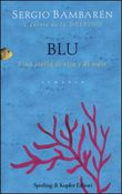 Copertina dell'audiolibro Blu di BAMBAREN, Sergio