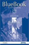 Copertina dell'audiolibro Blue book. 200 risposte alla mielolesione di MENARINI, Mauro