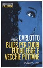 Copertina dell'audiolibro Blues per cuori fuorilegge e vecchie puttane