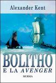 Copertina dell'audiolibro Bolitho e la Avenger di KENT, Alexander