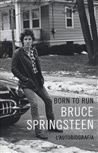 Copertina dell'audiolibro Born to run di SPRINGSTEEN, Bruce