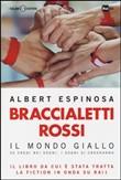 Copertina dell'audiolibro Braccialetti rossi di ESPINOSA, Albert