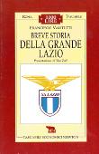 Copertina dell'audiolibro Breve storia della grande Lazio di VALITUTTI, Francesco
