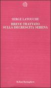 Copertina dell'audiolibro Breve trattato sulla decrescita serena di LATOUCHE, Serge