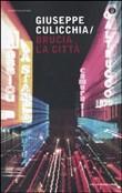 Copertina dell'audiolibro Brucia la città di CULICCHIA, Giuseppe