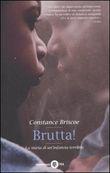 Copertina dell'audiolibro Brutta! di BRISCOE, Constance
